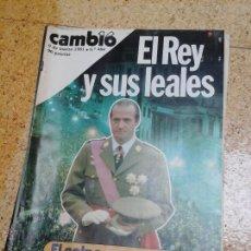 Coleccionismo de Revistas y Periódicos: EL REY Y SUS LEALES EL GOLPE PASO A PASO.. Lote 50785786