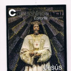 Coleccionismo de Revistas y Periódicos: BOLETÍN CAPUCHINOS MARZO 2015 JESÚS DE MEDINACELI. Lote 54562072