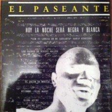 Coleccionismo de Revistas y Periódicos: EL PASEANTE Nº 9. HOY LA NOCHE SERÁ NEGRA Y BLANCA. 1988. Lote 54564360