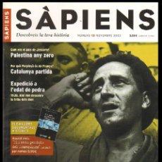 Coleccionismo de Revistas y Periódicos: REVISTA SAPIENS Nº 13 NOVEMBRE 2003 - EL DRAMA DE L'EBRE. Lote 54714374