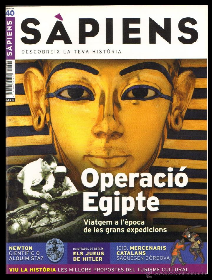 REVISTA SAPIENS Nº 40 FEBRER 2006 - OPERACIO EGIPTE (Coleccionismo - Revistas y Periódicos Modernos (a partir de 1.940) - Otros)