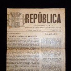 Coleccionismo de Revistas y Periódicos: PROPAGANDA REPÚBLICA ORGANO OFICIAL AFARE. AGRUPACIÓN FUERZAS ARMADAS REPUBLICA ESPAÑOLA. MAQUIS 194. Lote 54731413