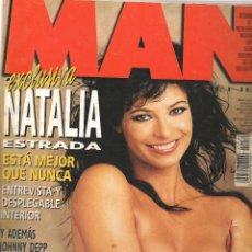 Coleccionismo de Revistas y Periódicos: MAN. Nº 134. EXCLUSIVA NATALIA ESTRADA. DICIEMBRE 1998. (B/A14). Lote 54814058