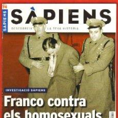 Coleccionismo de Revistas y Periódicos: REVISTA SAPIENS Nº 74 DESEMBRE 2008 - FRANCO CONTRA ELS HOMOSEXUALS. Lote 54859911