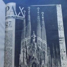 Coleccionismo de Revistas y Periódicos: PAX XXXV CONGRESO EUCARISTICO INTERNACIONAL COMPLETO 7 EJEMPLARES ENCUADENADOS BARCELONA 1952. Lote 54912033