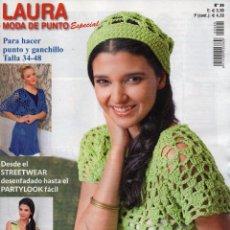 Coleccionismo de Revistas y Periódicos: LAURA MODA DE PUNTO ESPECIAL N. 20 - PARA HACER PUNTO Y GANCHILLO TALLA 34-48 (NUEVA). Lote 101748596