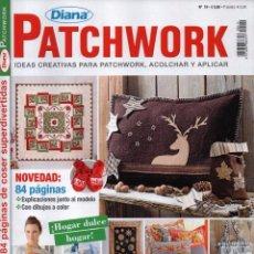 Coleccionismo de Revistas y Periódicos: DIANA PATCHWORK N. 19 - IDEAS CREATIVAS PARA PATCHWORK, ACOLCHAR Y APLICAR (NUEVA). Lote 55002279