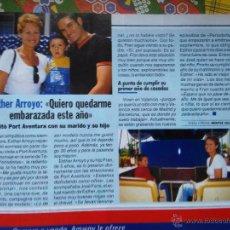 Coleccionismo de Revistas y Periódicos: RECORTE ESTHER ARROYO. Lote 55011177