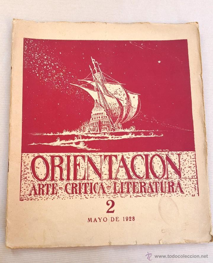 ORIENTACIÓN - 1928 - BUENOS AIRES - Nº 2 - REVISTA DE ARTE Y CULTURA (Coleccionismo - Revistas y Periódicos Antiguos (hasta 1.939))