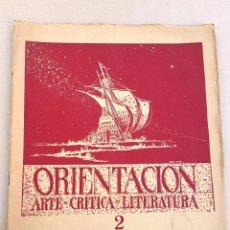 Coleccionismo de Revistas y Periódicos: ORIENTACIÓN - 1928 - BUENOS AIRES - Nº 2 - REVISTA DE ARTE Y CULTURA . Lote 55023285