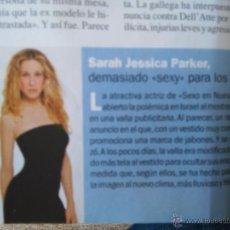 Coleccionismo de Revistas y Periódicos: RECORTE SARAH JESSICA PARKER. Lote 55043887