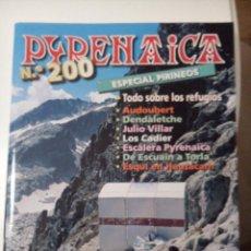 Coleccionismo de Revistas y Periódicos: REVISTA DE MONTAÑISMO PYRENAICA 200 ESPECIAL PIRINEOS. Lote 55067339