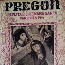 Coleccionismo de Revistas y Periódicos: REVISTA PREGÓN, 1944 - PAMPLONA - NAVARRA. Lote 55115494