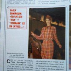 Coleccionismo de Revistas y Periódicos: RECORTE PAOLA DOMINGUIN. Lote 55154971