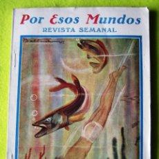 Coleccionismo de Revistas y Periódicos: POR ESOS MUNDOS _ REVISTA SEMANAL _ (1926). Lote 55232897