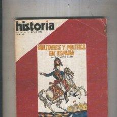 Coleccionismo de Revistas y Periódicos: HISTORIA 16 NUMERO 002: MILITARES Y POLITICA EN ESPAñA. Lote 55503678