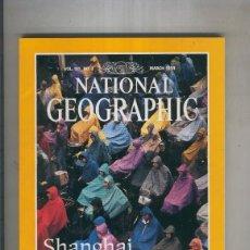 Coleccionismo de Revistas y Periódicos: NATIONAL GEOGRAPHIC 1994 MARCH: SHANGHAI. Lote 55541837