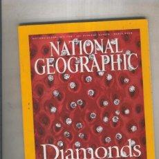Coleccionismo de Revistas y Periódicos: NATIONAL GEOGRAPHIC 2002 MARCH: DIAMONDS THE REAL STORY . Lote 55542200