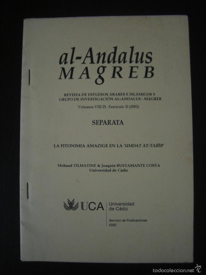 LA FITONIMIA AMAZIGE EN LA ´UMDAT AT-TABIB´. SEPARATA DE LA REVISTA AL- ANDALUS MAGREB. (Coleccionismo - Revistas y Periódicos Modernos (a partir de 1.940) - Otros)