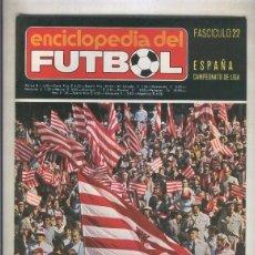 Coleccionismo de Revistas y Periódicos: ENCICLOPEDIA DEL FUTBOL NUMERO 22: ESPAA, CAMPEONATO DE LIGA. Lote 55893965