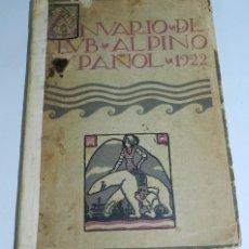 Coleccionismo de Revistas y Periódicos: CLUB ALPINO ESPAÑOL. ANUARIO 1922. ALPINISMO. MONTAÑISMO, OCULTISMO. MADRID, IMPRENTA CLÁSICA ESPAÑO. Lote 55897797