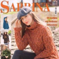 Coleccionismo de Revistas y Periódicos: SABRINA N. 30 - EN PORTADA: 29 MODELOS CON DETALLADAS INSTRUCCIONES (NUEVA). Lote 55933266