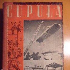 Coleccionismo de Revistas y Periódicos: CUPULA. DECORACION. ARQUITECTURA. CONSTRUCCION. TOMO ENCUADERNADO CON REVISTAS. Nº 63 AL 74 DEL AÑO . Lote 55943154