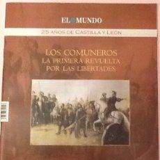 Coleccionismo de Revistas y Periódicos: 3 REVISTAS DE EL MUNDO 25 AÑOS DE CASTILLA Y LEÓN (COMUNEROS, LIBERTADES, HEMOS CAMBIADO). Lote 56086056