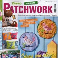 Coleccionismo de Revistas y Periódicos: DIANA PATCHWORK N. 23 - IDEAS CREATIVAS PARA HACER PATCHWORK, ACOLCHAR Y APLICAR (NUEVA). Lote 56180530