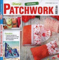 Coleccionismo de Revistas y Periódicos: DIANA PATCHWORK N. 24 - IDEAS CREATIVAS PARA HACER PATCHWORK, ACOLCHAR Y APLICAR (NUEVA). Lote 56180547