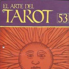Coleccionismo de Revistas y Periódicos: EL ARTE SEL TAROT Nº 53- ORBIS FABBRI. Lote 56262090