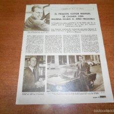 Coleccionismo de Revistas y Periódicos: RECORTE PRENSA 1963: EL PRÍNCIPE VICTOR MANUEL DE SABOYA SE CASARÁ CON MARINA DORIA. Lote 56526522