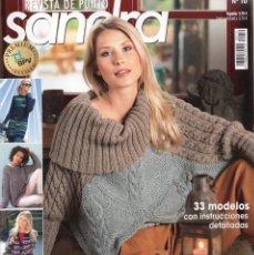 Coleccionismo de Revistas y Periódicos: SANDRA REVISTA DE PUNTO N. 10 - 33 MODELOS CON INSTRUCCIONES DETALLADAS (NUEVA). Lote 147558248