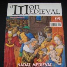 Coleccionismo de Revistas y Periódicos: EL MON MEDIEVAL 9. NADAL MEDIEVAL. CATALÁN.. Lote 56589595