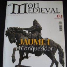 Coleccionismo de Revistas y Periódicos: EL MON MEDIEVAL 03. JAUME I EL CONQUERIDOR. CATALÁN.. Lote 56589924