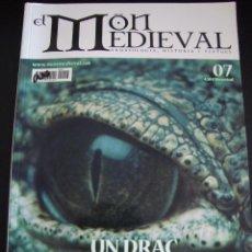 Coleccionismo de Revistas y Periódicos: EL MON MEDIEVAL 07. UN DRAC AL REGNE DE VALENCIA. CATALÁN.. Lote 56589943