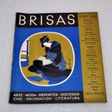 Coleccionismo de Revistas y Periódicos: BRISAS MAGAZINE DE SELECCION (ARTE, MODA, SOCIEDAD...ETC) JUNIO DE 1936. Nº XXVI. EDITOR A. VICH. Lote 56713264