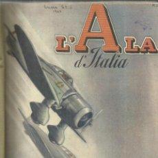 Coleccionismo de Revistas y Periódicos: REVISTA DE AVIACIÓN ITALIANA L'ALA D'ITALIA. 8 NÚMEROS ENCUADERNADOS. ROMA. 1940. Lote 56750825