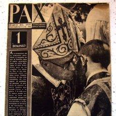 Coleccionismo de Revistas y Periódicos: PAX. DIARIO DEL XXXV CONGRESO EUCARISTICO INTERNACIONAL . AÑO 1952. Lote 56811281