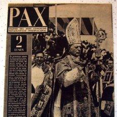 Coleccionismo de Revistas y Periódicos: PAX. DIARIO DEL XXXV CONGRESO EUCARISTICO INTERNACIONAL . AÑO 1952. Lote 56811309