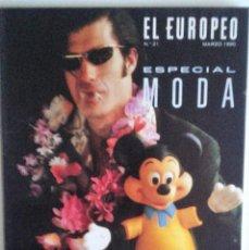 Coleccionismo de Revistas y Periódicos: REVISTA EL EUROPEO N. 21 MARZO 1990 - ESPECIAL MODA. Lote 56829913