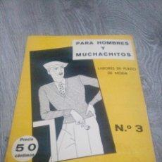 Coleccionismo de Revistas y Periódicos: LABORES DEL HOGAR NUMERO 3 PARA HOMBRES Y MUCHACHITOS MODA. Lote 56852566
