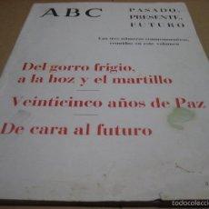Coleccionismo de Revistas y Periódicos: PERIODICO ABC. DIARIO ABC PASADO, PRESENTE, FUTURO. VOLUMEN CON 3 NºS CONMEMORATIVOS. 1964. Lote 56878622