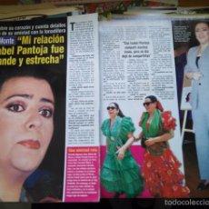 Coleccionismo de Revistas y Periódicos: RECORTE MARIA DEL MONTE ISABEL PANTOJA FRAN RIVERA . Lote 57027759
