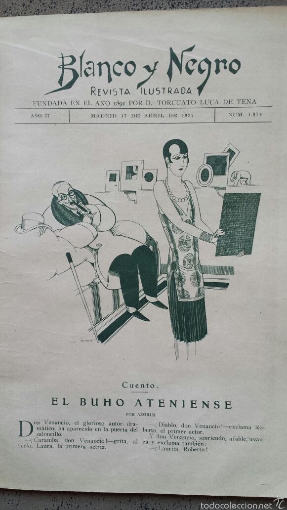 REVISTA ILUSTRADA. BLANCO Y NEGRO ABRIL 1927. (Coleccionismo - Revistas y Periódicos Antiguos (hasta 1.939))