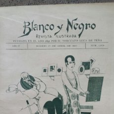 Coleccionismo de Revistas y Periódicos: REVISTA ILUSTRADA. BLANCO Y NEGRO ABRIL 1927.. Lote 57057481