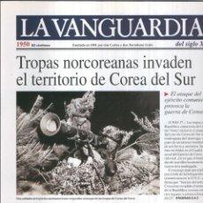 Coleccionismo de Revistas y Periódicos: LA VANGUARDIA AO 1950: TROPAS NORCOREANAS INVADEN COREA DEL SUR. Lote 57067403