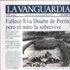 Coleccionismo de Revistas y Periódicos: LA VANGUARDIA AO 1952: FALLECE EVA DUARTE DE PERON. Lote 57067405