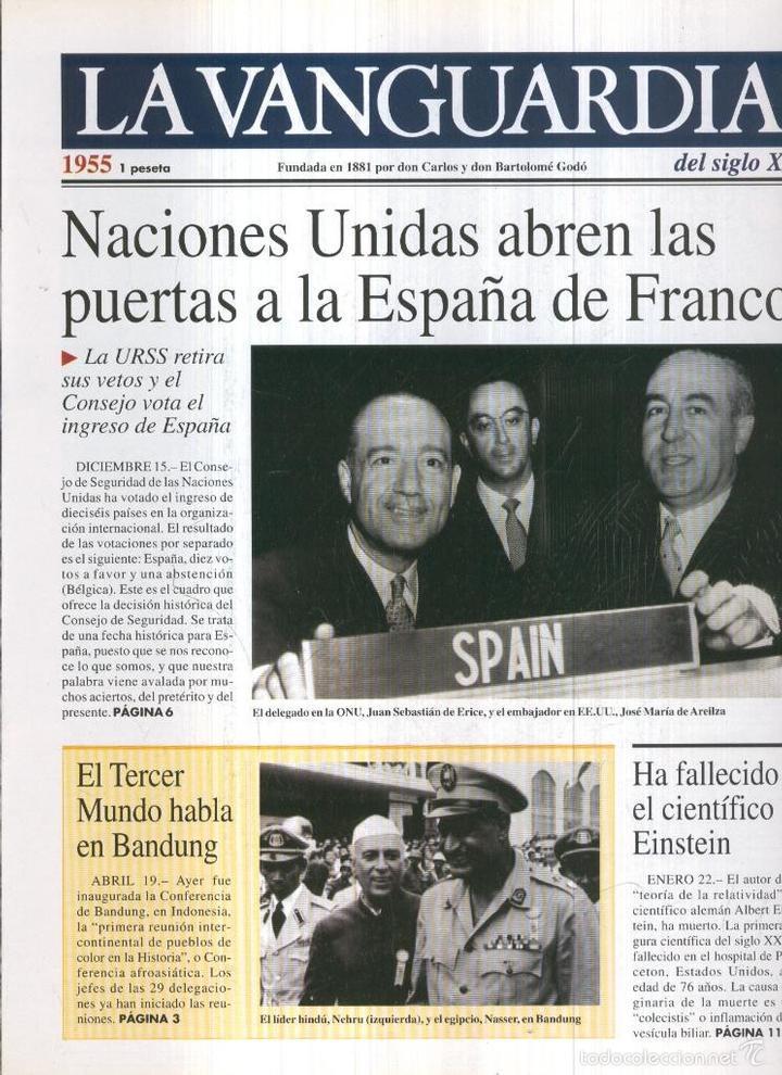 LA VANGUARDIA AO 1955: NACIONES UNIDAS ABREN LAS PUERTAS A LA ESPAA DE FRANCO (Coleccionismo - Revistas y Periódicos Modernos (a partir de 1.940) - Otros)