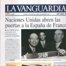 Coleccionismo de Revistas y Periódicos: LA VANGUARDIA AO 1955: NACIONES UNIDAS ABREN LAS PUERTAS A LA ESPAA DE FRANCO. Lote 57067408